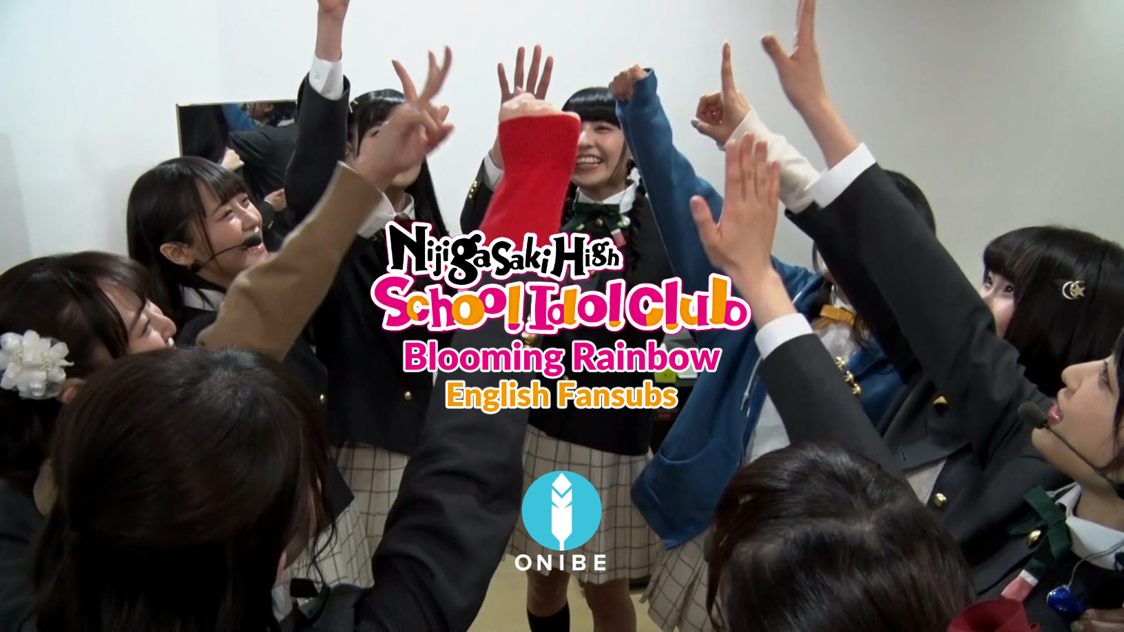 [Team ONIBE] Love Live! Nijigasaki High School Idol Club Memorial Disc ~Blooming Rainbow~